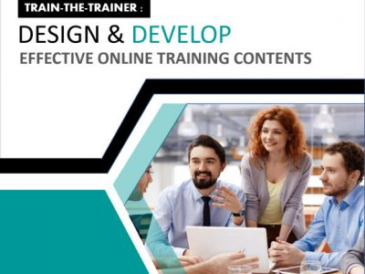 Train-The-Trainer: Design & Develop Effective Online Training Contents